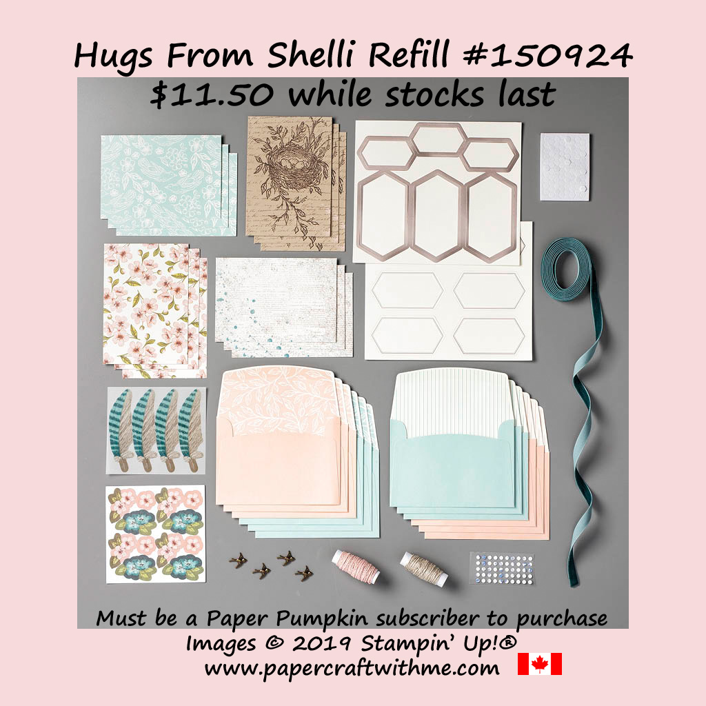 Refills (no stamp set or ink spot) for the May 2019 Paper Pumpkin kit 'Hugs From Shelli' are now available while stocks last.