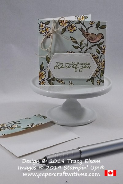 3x3 card with The World Needs More Of You sentiment, created using products from the Bird Ballad suite from Stampin' Up!