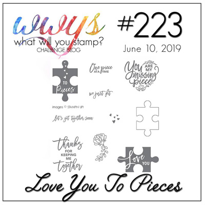 Logo for the What Will You Stamp? Challenge WWYS223 - Love You To Pieces (June 10 to 15, 2019)