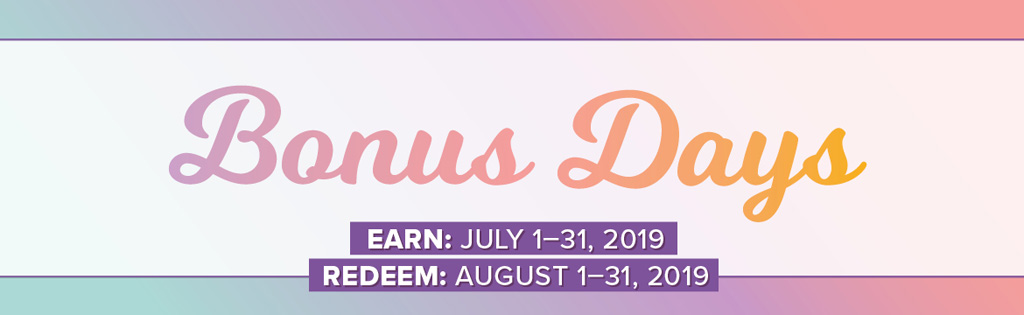 Buy papercrafting products in July, and get coupons to spend in August during the Stampin' Up! Bonus Days promotion.