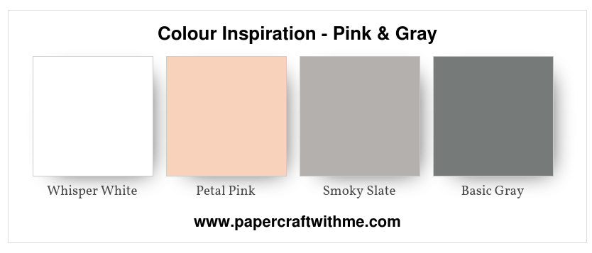 Colour Inspiration - Pink & Gray #papercraftwithme