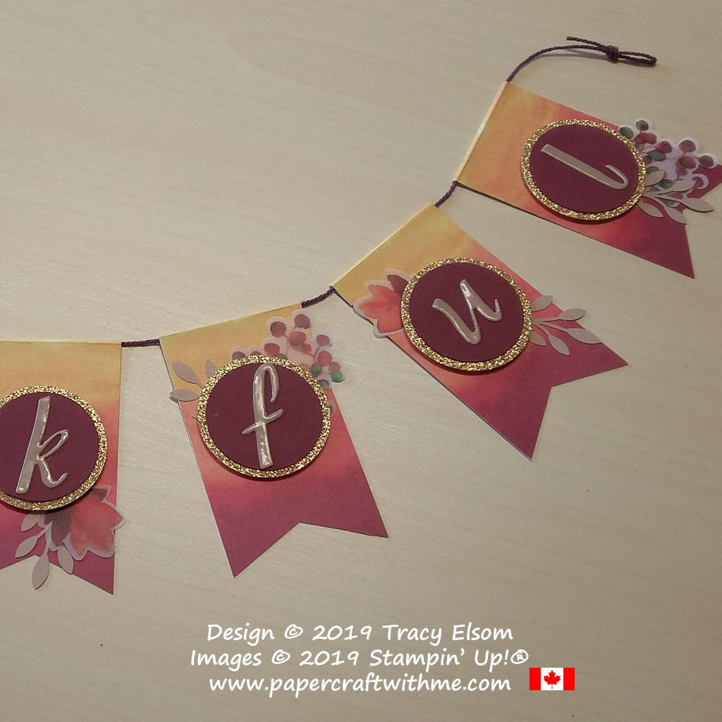 """Close up of Thankful banner created using the August Paper Pumpkin kit """"Gift of Fall"""" and Add On Card kit from Stampin' Up! #papercraftwitme"""