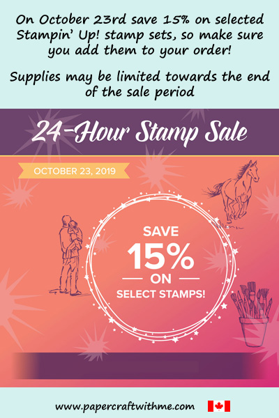 On October 23rd save 15% off selected Stampin' Up! stamp sets. Purchase via my online store for delivery in Canada.