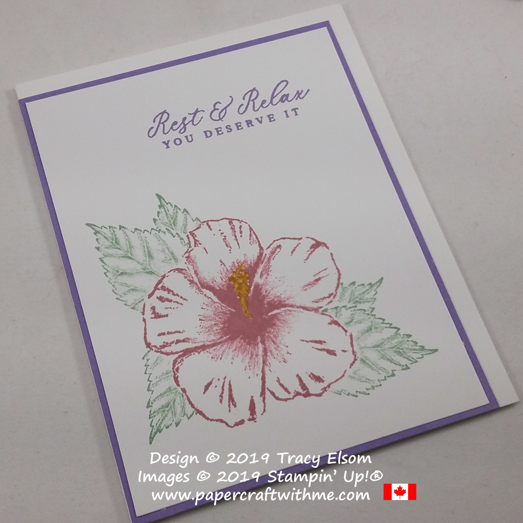 """Simple card with hibiscus flower and """"rest & relax you deserve it"""" sentiment created using the Timeless Tropical Stamp Set from Stampin' Up! #papercraftwithme"""