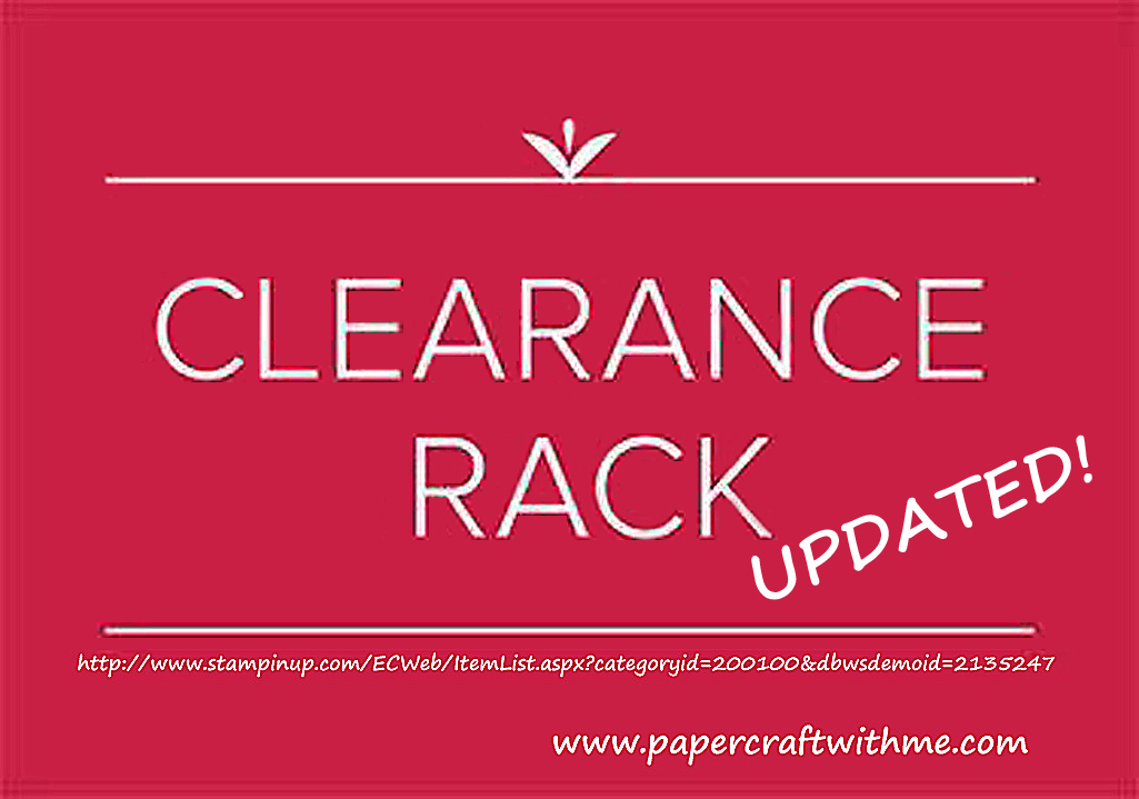 Stampin' Up! has updated the Clearance Rack with lots of new items available at up to 60% off, but only while stocks last! #papercraftwithme