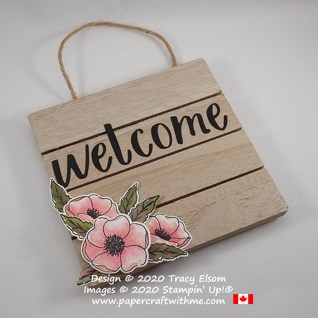 Welcome plaque created using the Painted Poppies Stamp Set and coordinating Painted Labels Dies, along with the Hand-Lettered Prose Dies, all from Stampin' Up! #papercraftwithme