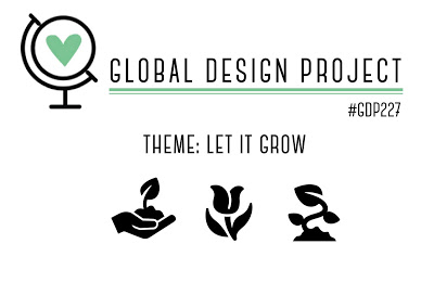 Global Design Project Theme Challenge, #GDP227 Let It Grow (February 10-16, 2020)