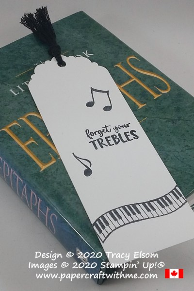 "Simple black and white bookmark with ""forget your trebles"" sentiment and music themed images from the Music From The Heart Stamp Set by Stampin' Up! #papercraftwithme"