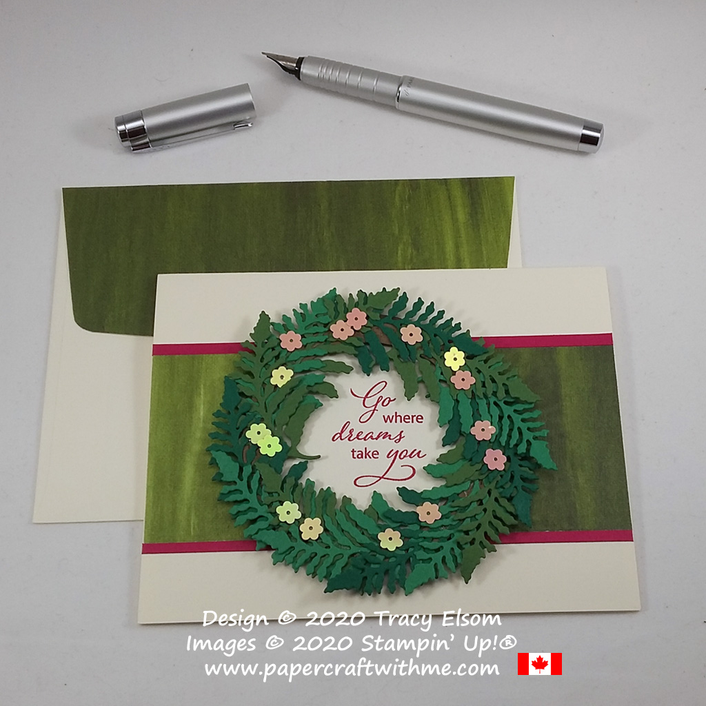 """Card with spring wreath and """"Go where dreams take you """" sentiment created using the Lovely is The Day Stamp set and coordinating Lovely Leaves Dies from Stampin' Up! #papercraftwithme"""