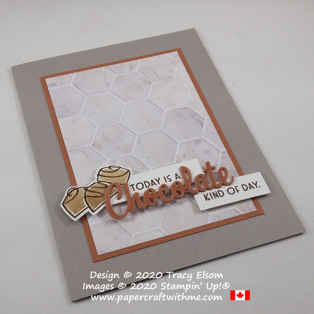 """Today is a chocolate kind of day"". Card created using the Nothings Better Than Stamp Set and coordinating Love You More Than Dies from Stampin' Up! #papercraftwithme"