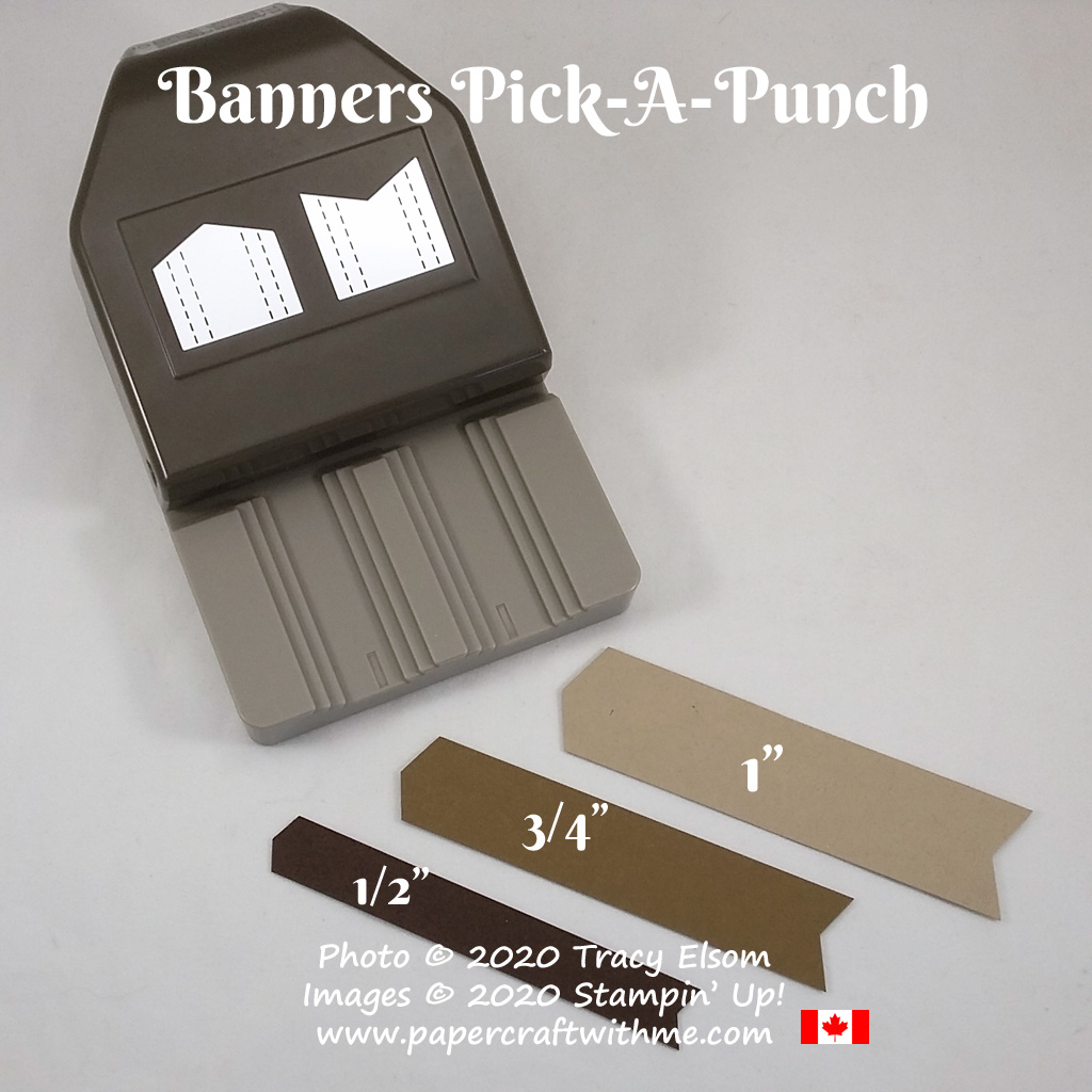 Banners Pick-A-Punch - One punch, two banner end styles in three widths. Buy it through my Stampin' Up! online store for delivery anywhere in Canada. #papercraftwithme