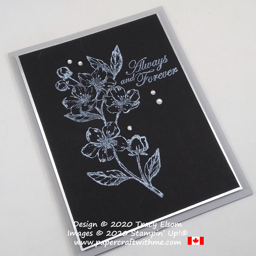 """Monochrome white on black card with floral image and """"Always and Forever"""" sentiment created using the Forever Blossoms Stamp Set from Stampin' Up! #papercraftwthme"""