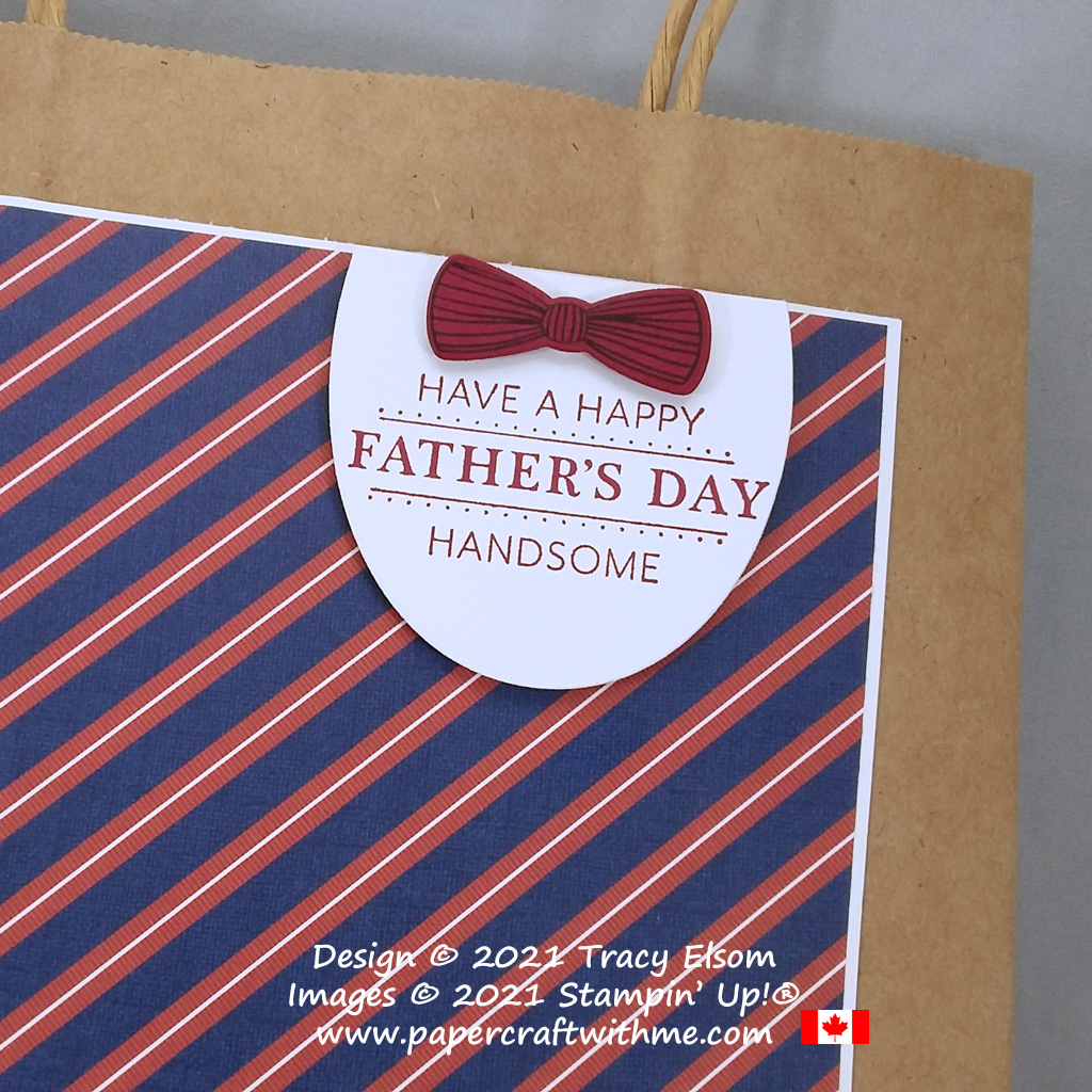 """""""Have a happy Father's Day handsome"""" gift bag with label created using the retiring Layering Ovals Dies from Stampin' Up! #papercraftwithme"""