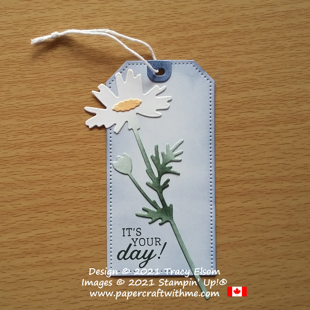 """Large """"it's your day"""" gift tag with daisy created using the Days To Remember Stamp Set with Tailor Made Tags and Meadow Dies from Stampin' Up! #papercraftwithme"""