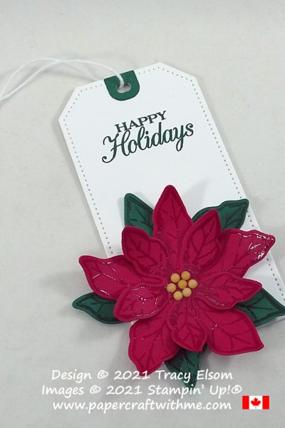 """""""Happy holidays"""" gift tag with large 3D poinsettia created using the Poinsettia Petals Stamp Set and coordinating Poinsettia Dies from Stampin' Up! #papercraftwithme"""