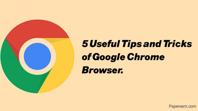 Tips And Tricks Of Google Chrome Browser.
