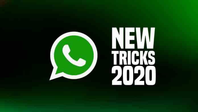 WhatsApp New Tricks 2020