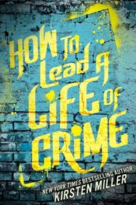 how-to-lead-a-life-of-crime