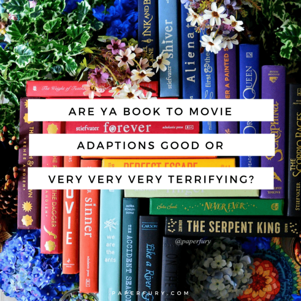 Are Book-To-Movie Adaptions Good Or As Terrifying As Someone
