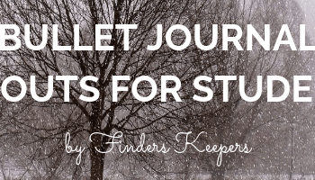 Bullet Journal Layouts for Students