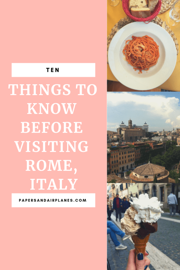 10 Things to Know Before Visiting Rome, Italy