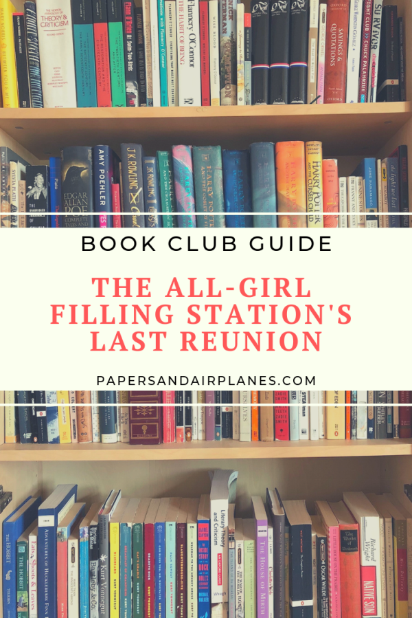 Book Club Guide The All Girl Fillin Stations Last Reunion