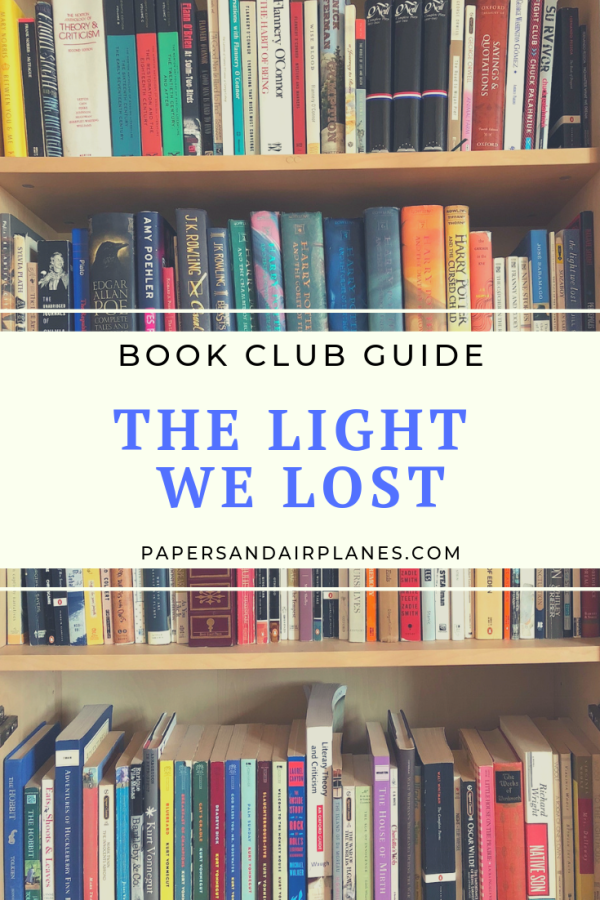 Book Club Guide The Light We Lost