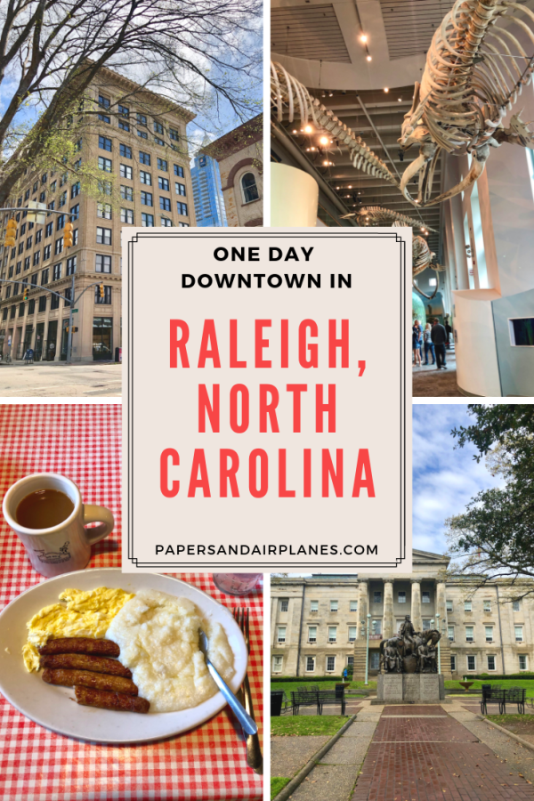 One Day Downtown in Raleigh, NC