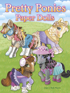 Pretty Ponies Paper Dolls by Darcy Bell-Myers