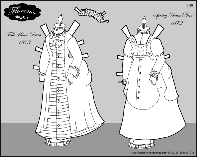 Houses dresses for Florence, my paper doll of an 1870s French fashion doll.