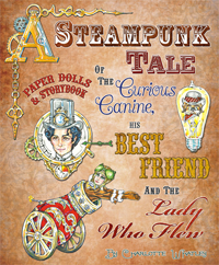 A Steampunk Tale: Paper Dolls and Storybook by Charlotte Whatley, Paper Studio Press