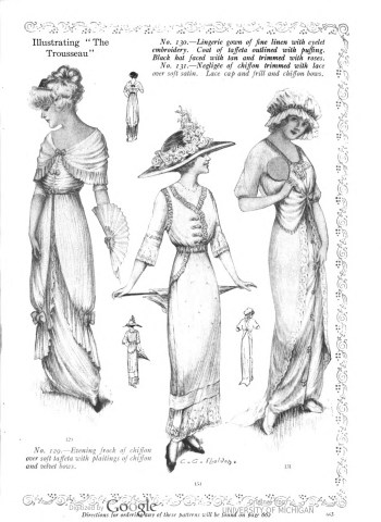 Her Wardrobe Article by Carolyn Trowbridge Radnor-Lewis about a bridal trousseau in 1912. Lingerie gowns described and illustrated from Good Housekeeping.