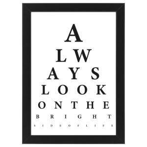 """Plakat """"Always look on the bright side of life"""" #035"""