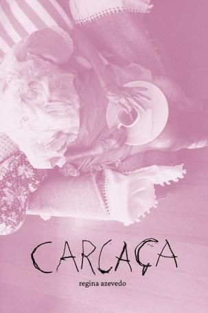 CARCAÇA - Regina Azevedo