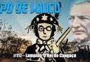 Papo de Louco #117 – Lampião, o Rei do Cangaço