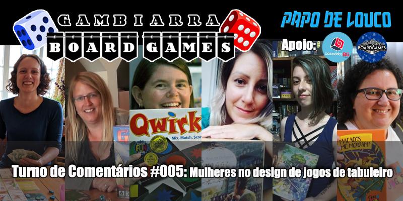 GBG Turno de Comentários #005 – Mulheres no design de jogos de tabuleiro