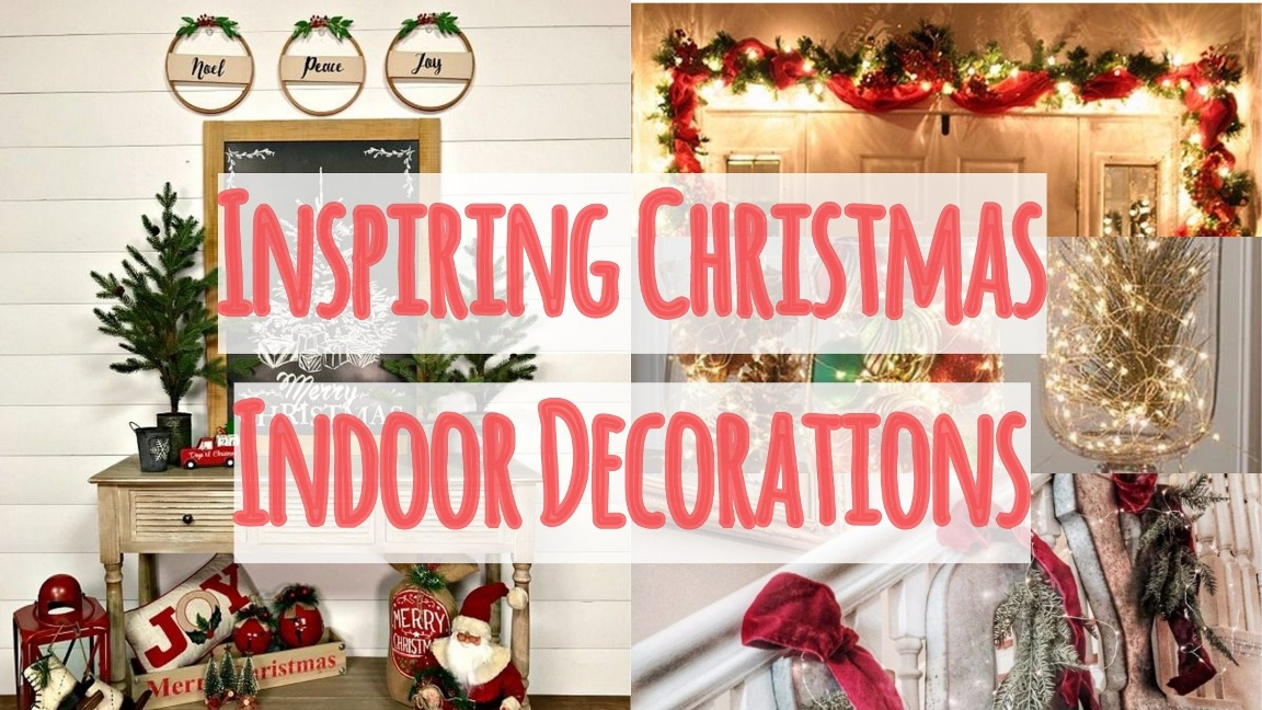 Inspiring Christmas Indoor Decorations