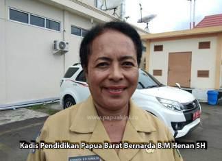 Kepala Dinas Pendidikan Papua Barat Bernarda BM Henan SH
