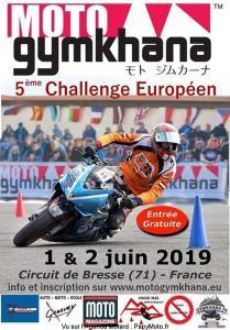 5e Challenge Européen - Moto Gymkhana - Circuit de Bresse (71) @ Circuit de bresse   Frontenaud   Bourgogne-Franche-Comté   France
