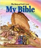 My Bible: The Story of God's Love: $24.95