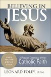 Believing in Jesus: A Popular Overview of the Catholic Faith: $16.99