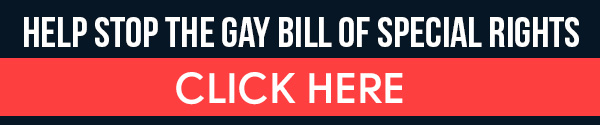 Help Stop The Gay Bill of Special Rights