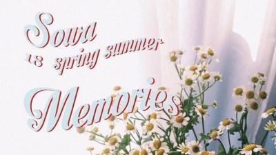 SOWA 18 spring summer Memories