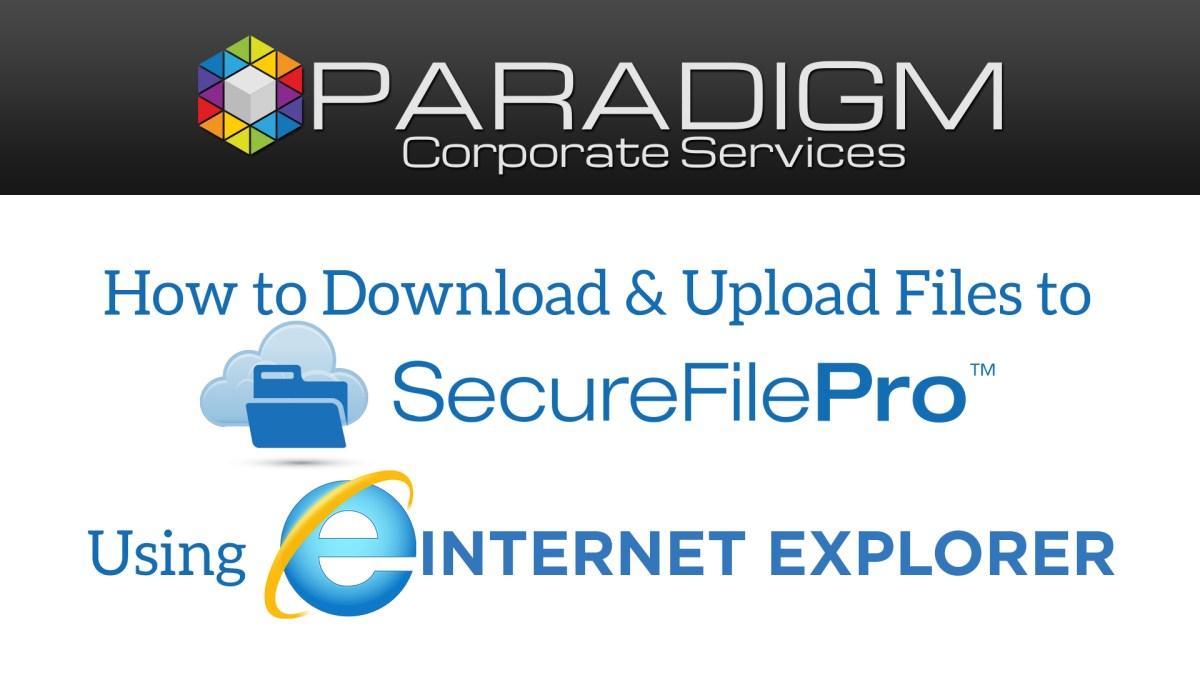 Internet Explorer - SecureFilePro File Download and Upload