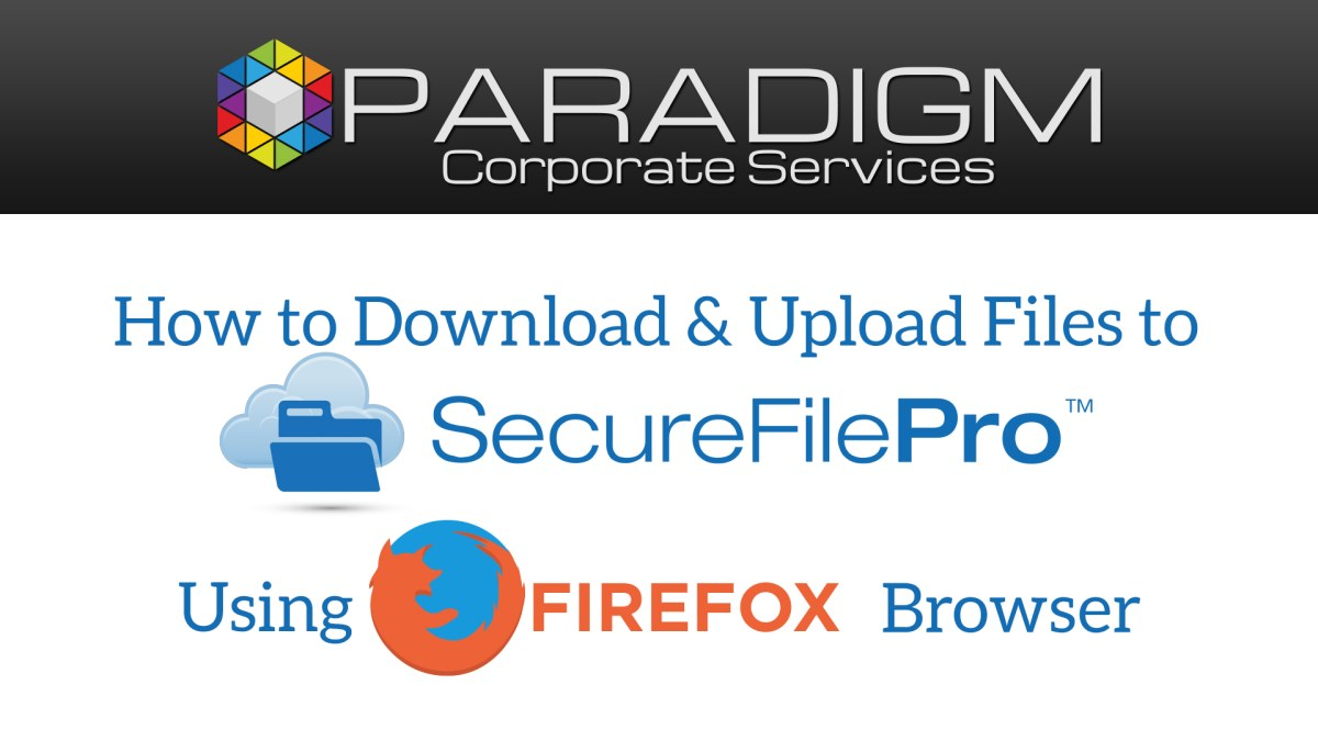 Firefox - SecureFilePro File Download and Upload