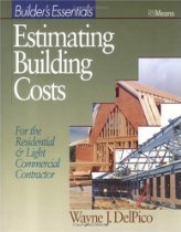 Estimating Building Costs By Wayne J. DelPico