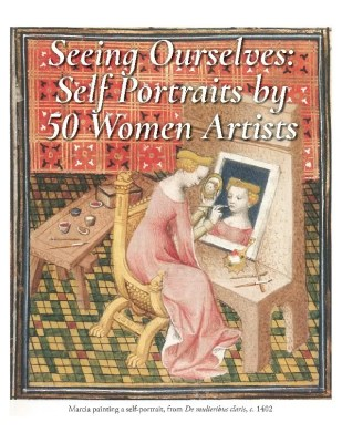 Seeing Ourselves: Self Portraits by 50 Women Artists