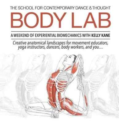 BODY LAB: A WEEKEND OF EXPERIENTIAL BIOMECHANICS with KELLY KANE