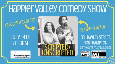 Happier Valley Comedy Show Presents SCRIPTED/UNSCRIPTED