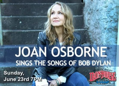 Joan Osborne Sings The Songs of Bob Dylan at the Iron Horse